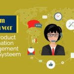 Why choose a PIM system (Product Information Management)